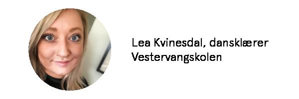 Lea Kvinesdal er dansklærer på Vestervangskolen